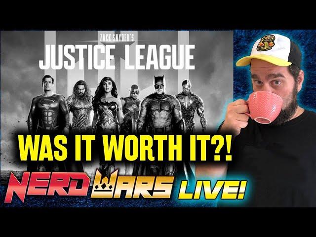 The Snyder Cut - Was It Worth It?! - NERD WARS Live!