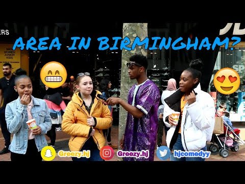 What AREA in BIRMINGHAM has the most ATTRACTIVE Boys/Girls? ft African Uncle Oga!