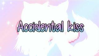 accidental kiss ~ gacha studio ft. sam tube and Ayeitzblossom