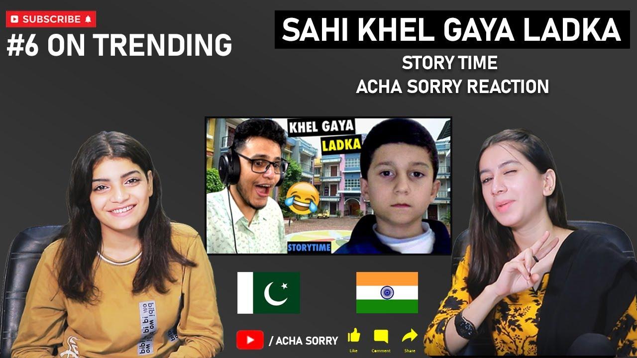 Sahi Khel Gaya Ladka (Storytime) | ACHA SORRY REACTION | Triggered Insaan | REACTION