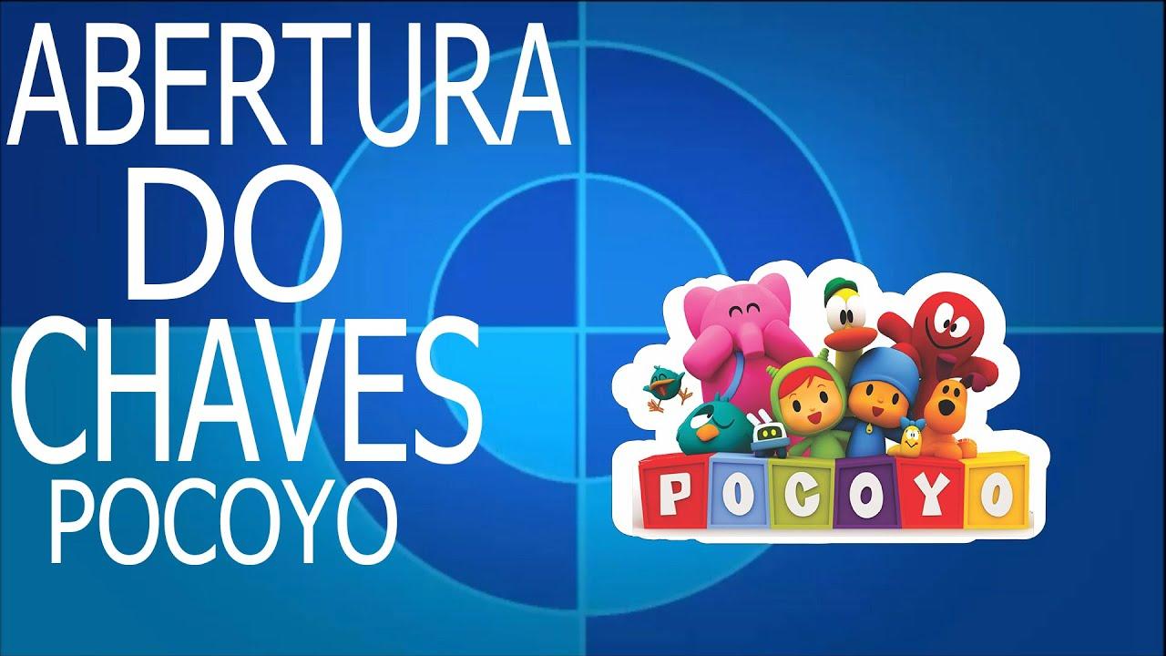Abertura do Chaves Versão Pocoyo