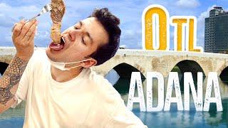 ADANA'DA 0TL İLE 1 GÜN GEÇİRMEK!