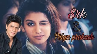 Shahrukh khan reaction on priya prakash varrier full video song(viral priya video)whatsapp status
