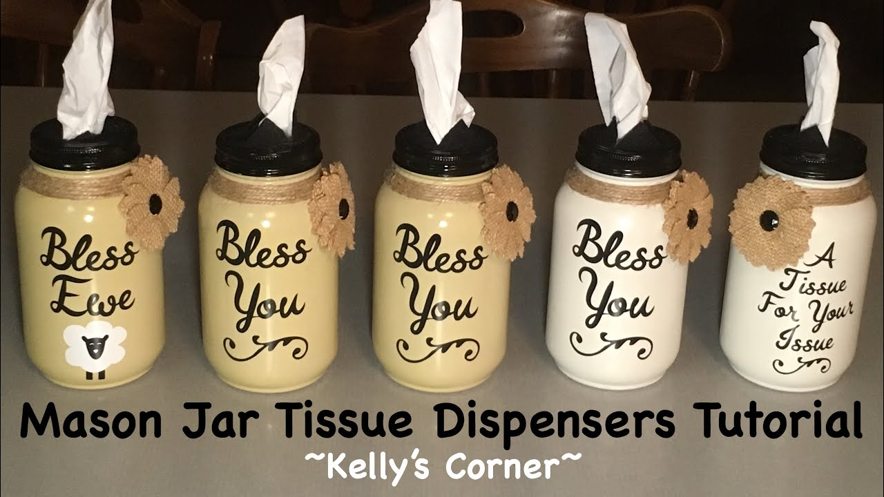 How I Made Mason Jar Tissue Dispensers