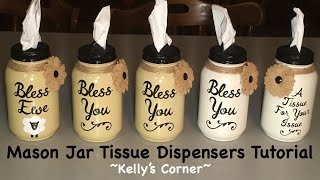 How I Made Mason Jar Tissue Dispensers