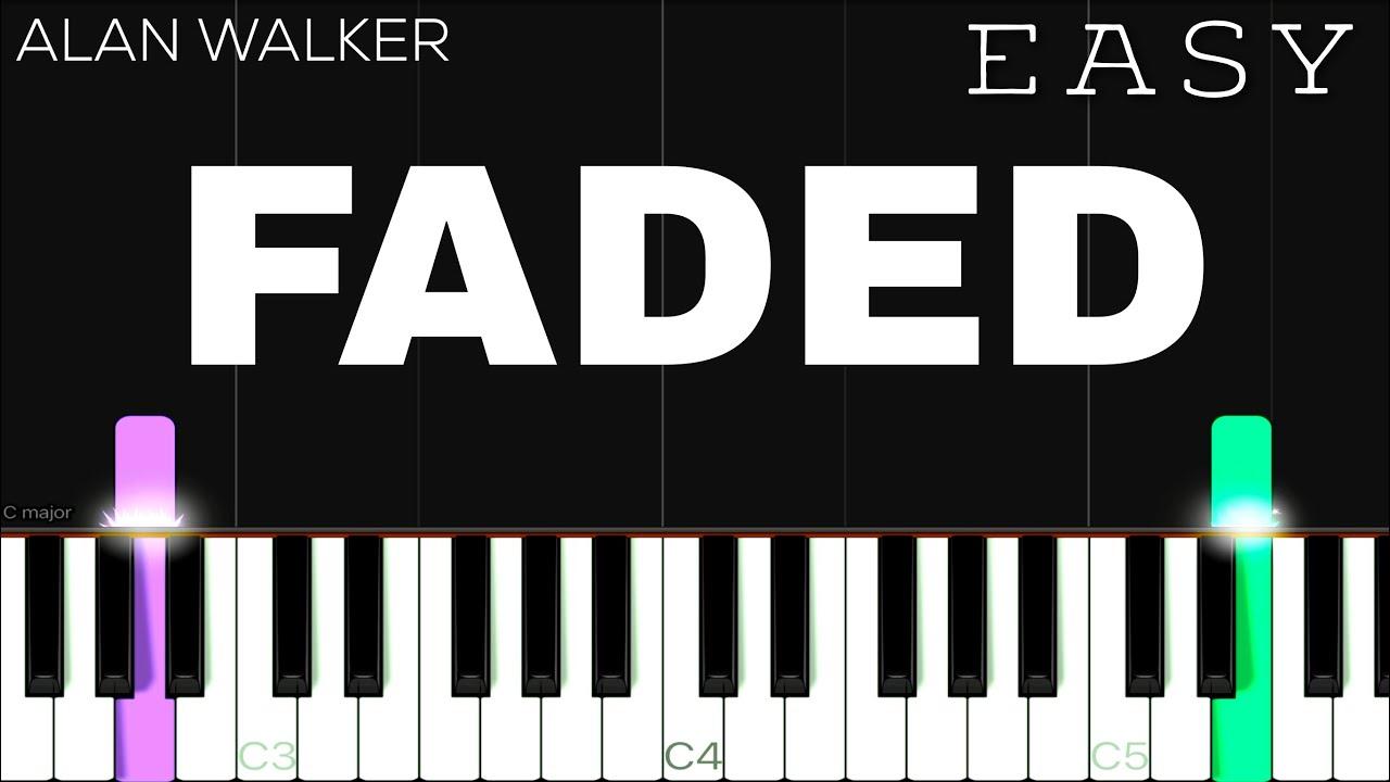 Alan Walker Faded Easy Piano Tutorial Youtube
