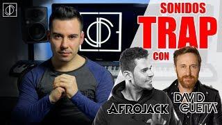 Sonidos TRAP con David Guetta y Afrojack (Remake)