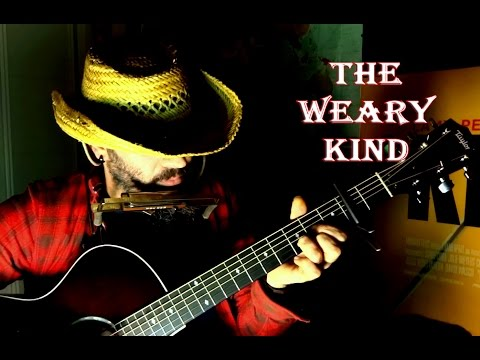 THE WEARY KIND - Crazy Heart Soundtrack Cover
