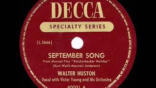 1944 Walter Huston - September Song (Decca version)