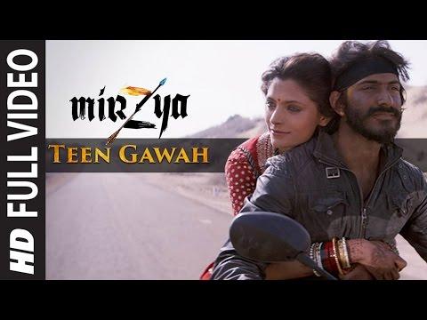 Teen Gawah Ishq Ke Song Lyrics From Mirzya