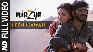 TEEN GAWAH Full Video Song HD MIRZYA