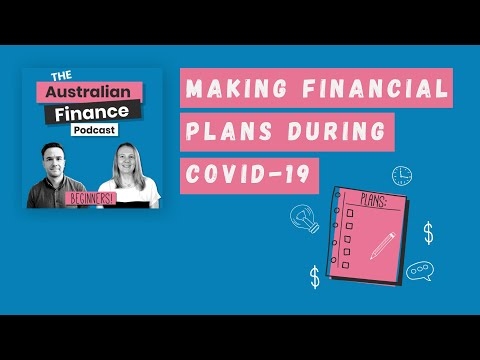 How to Make Financial Plans During COVID-19 | The Australian Finance Podcast | Rask