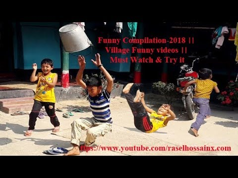 Funny Compilation-2018 ।। Village Funny videos ।। Must Watch & Try it