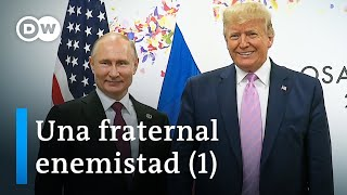 Putin Y Trump (1/2) | Dw Documental