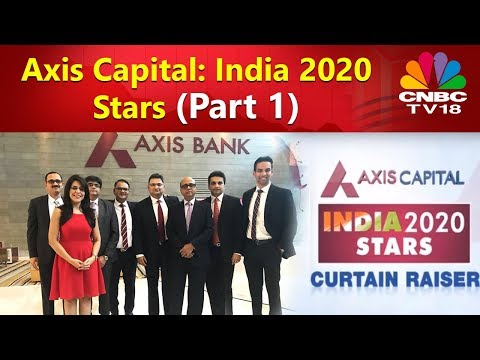 Axis Capital | India 2020 Stars | Part 2 | CNBC TV18