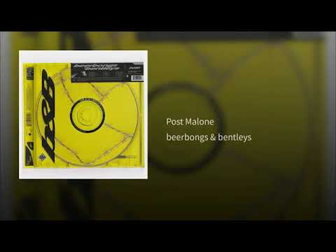 Post Malone - Same Bches Ft. G Eazy & YG (beerbongs & Bentleys)