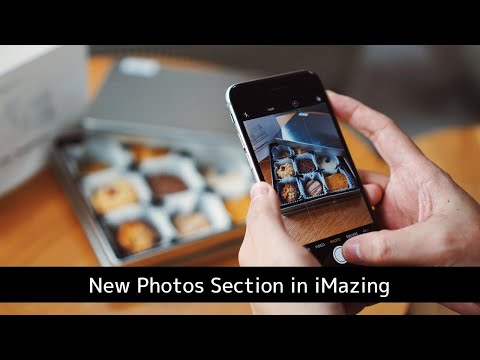 Overview of the New Photos in iMazing 2.11