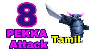 Coc 8 PEKKA attack   Tamil   Mokka Gamer Da   Clash of clans Tamil   clash of clans  