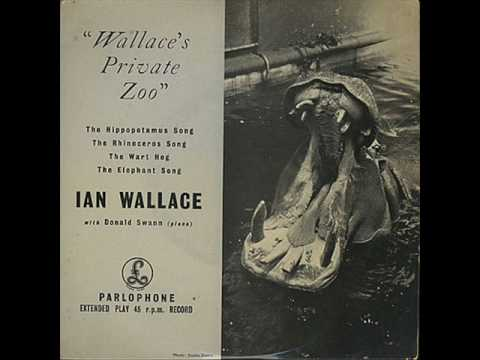 Ian Wallace - The Wart Hog (Flanders & Swann)