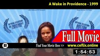 A Wake in Providence (1999) Full Movie Online