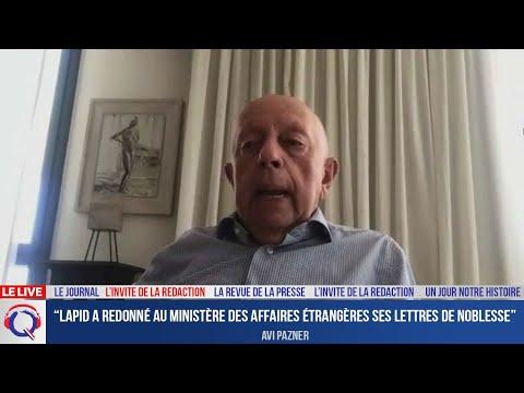 """""""Lapid a redonné au ministère des Affaires étrangères ses lettres de noblesse""""- L'invité du 29.06.21"""