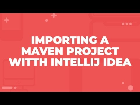 Importing a Maven Project with IntelliJ Idea - YouTube