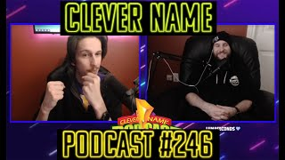 Piss Rags And Ice Boxing - Clever Name Podcast #246