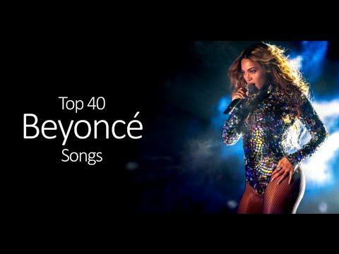 Top 40 Beyoncé Songs