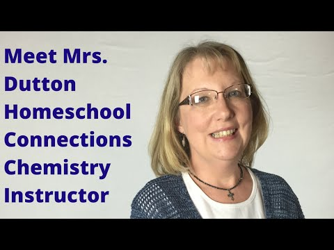 Online Chemistry Homeschool Classes: Meet Mrs. Dutton
