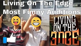 Living On The Edge 2018 PARODY || Funny Auditions || Waqar Zaka || Dare Devils