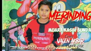 Merinding !!! Muara Kasih Bunda - Valen Akbar - Sang Player Cilik Cover