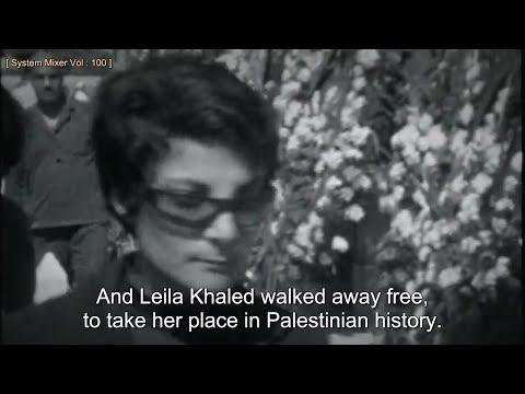 Leila Khaled: Hijacker (English Subtitles)