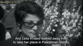 Leila Khaled: Hijacker (English Subtitles)