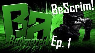 BeAmazed | BeScrim! Ep. 1