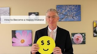 How to Become a Happy Investor   //Mark's Minute on Money//