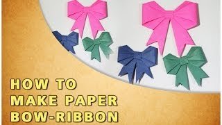 HOW TO MAKE ORIGAMI BOW - RIBBON | TRADITIONAL PAPER TOY