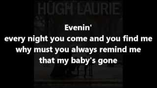 Hugh Laurie - Evenin