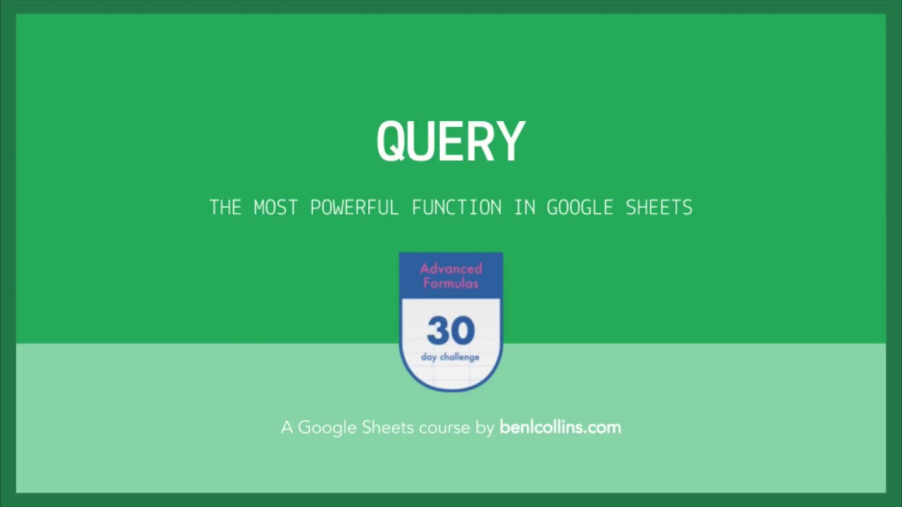Google Sheets Query Function - Part I - Ben Collins - TheWikiHow