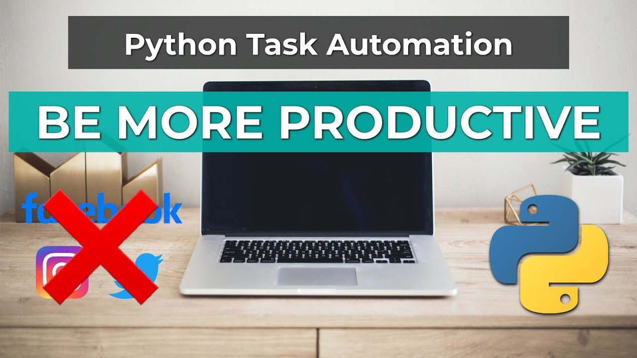 Build A Website Blocker with Python - Task Automation Tutorial