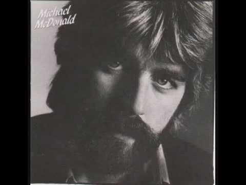Michael McDonald - If Thats What It Takes