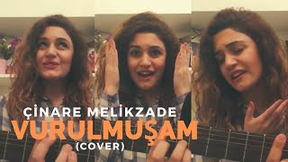 Cinare Melikzade - Vurulmuşam bir yara ( cover )