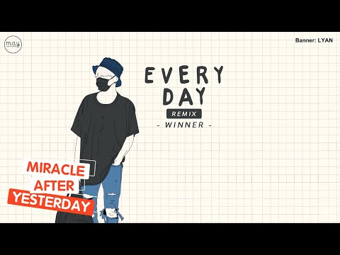 「Vietsub」 EVERYDAY (REMIX) - WINNER
