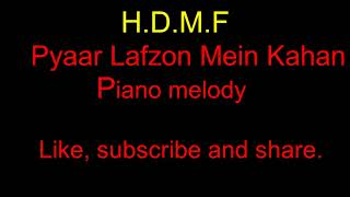 Pyaar Lafzon Mein Kahan Melody Full version