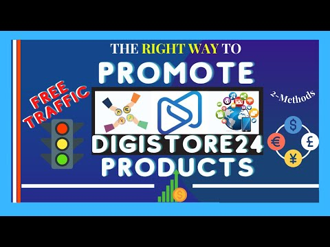HOW TO PROMOTE DIGISTORE24 PRODUCTS FOR FREE & MAKE MONEY ONLINE via AFFILIATE MARKETING
