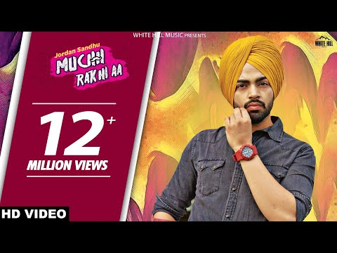 Mix - Muchh Rakhi Aa : Jordan Sandhu | Bunty Bains | Parmish Verma |New Punjabi Songs | White Hill Music
