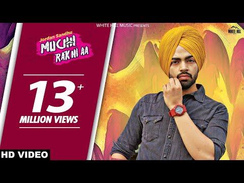 Muchh Rakhi Aa : Jordan Sandhu | Bunty Bains | Parmish Verma |New Punjabi Songs | White Hill Music