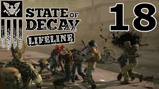 State of Decay: LIFELINE Let's Play #18 – Die finale Schlacht [GERMAN GAMEPLAY]