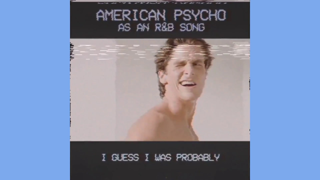 Nick lutsko american psycho an rb song youtube nick lutsko american psycho an rb song magicingreecefo Image collections