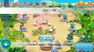 Farm Frenzy - Hurricane Season - Level 19