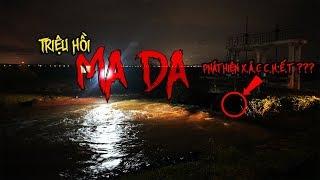 Đi triệu hồi MA DA gặp X.Á.C C.H.Ế.T | Triệu Hồi MA DA Tại Khúc Sông Ma Ám 2.0 | Phim Ngắn